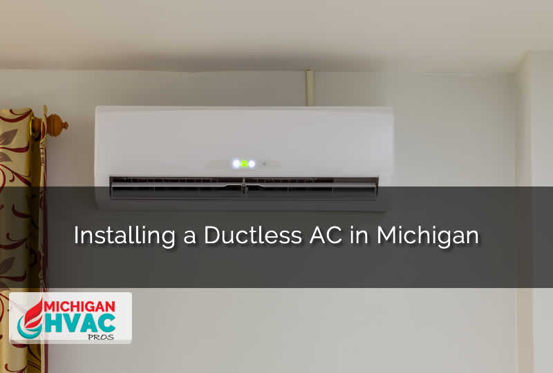 Ductless ac unit in Michigan
