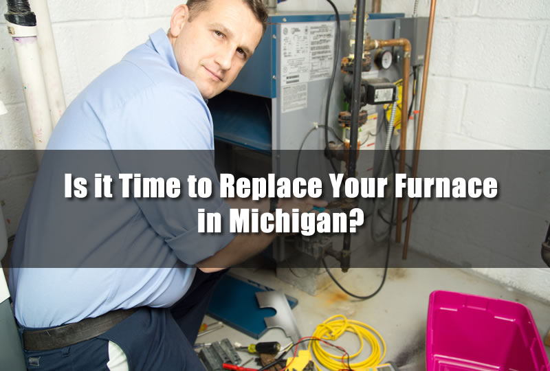 Is it Time to Replace Your Furnace in Michigan