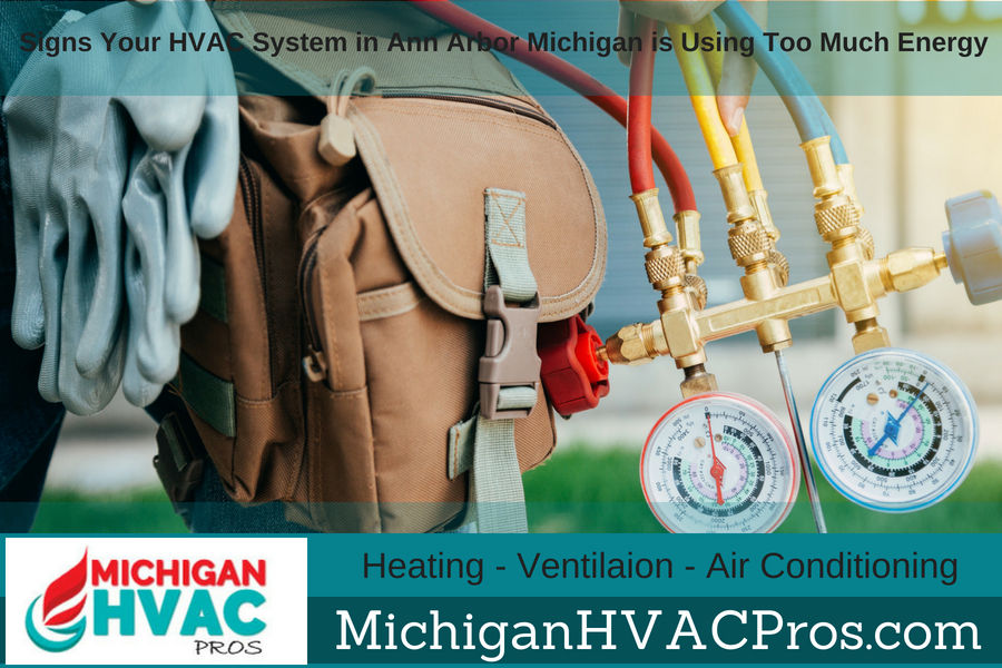 Signs Your HVAC System in Ann Arbor Michigan is Using Too Much Energy