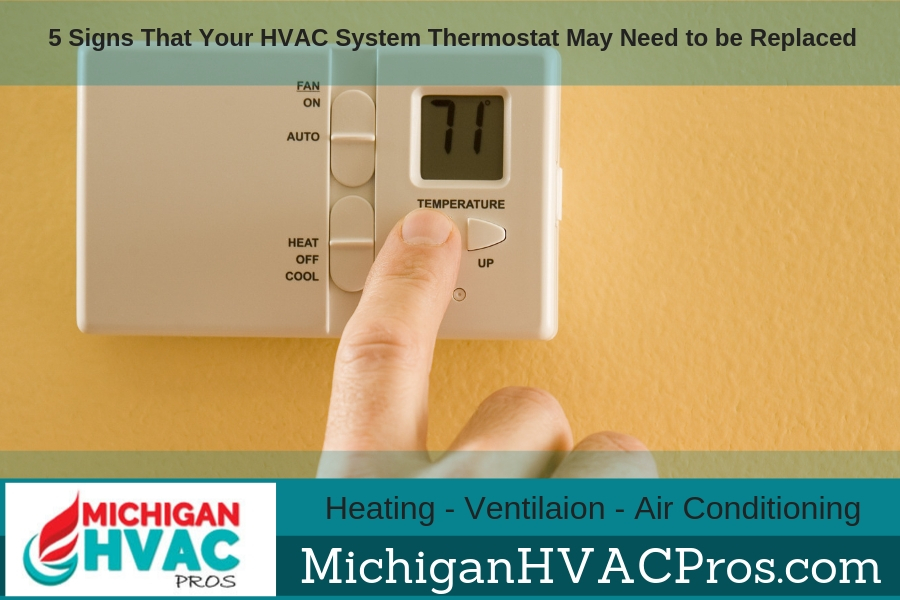 5 Signs That Your HVAC System Thermostat May Need to be Replaced