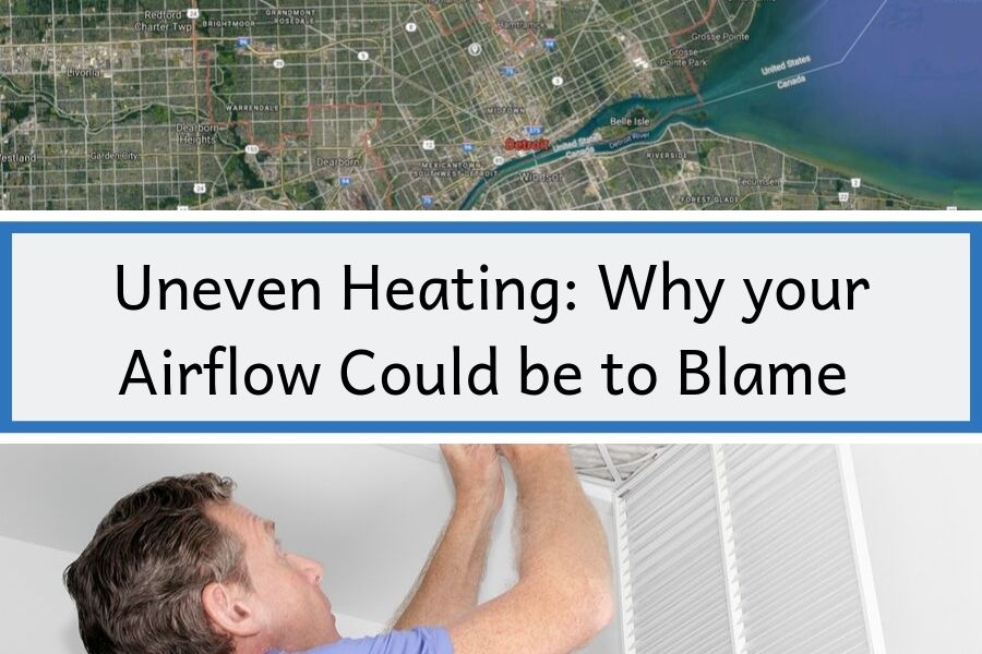 Uneven Heating: Why your Airflow Could be to Blame