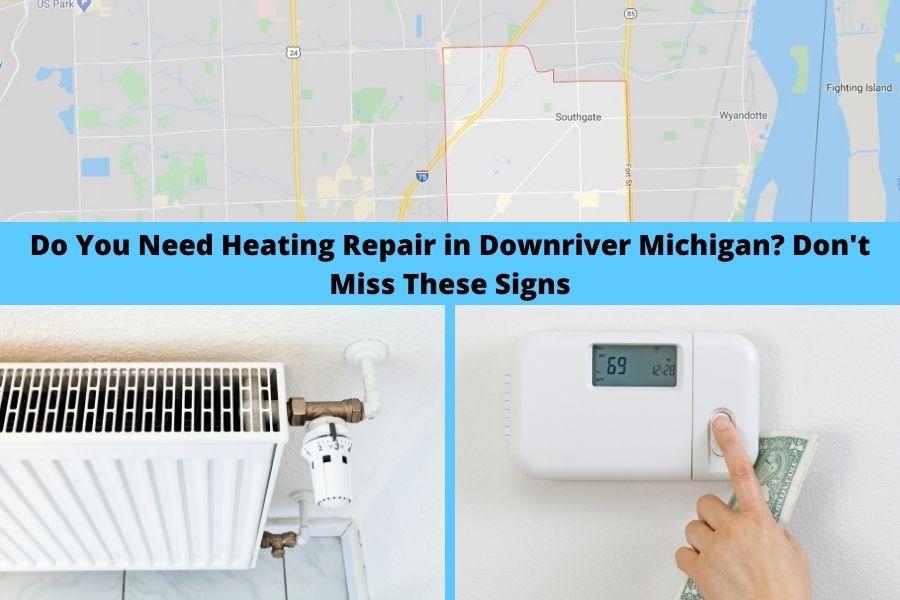 Heating Repair Downriver MI