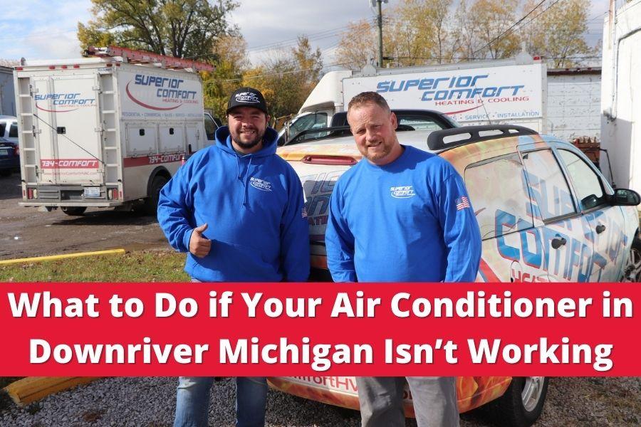 Air Conditioner in Downriver Michigan